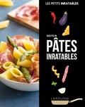 Larousse - Recettes de pâtes inratables.