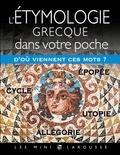 Larousse - L'étymologie grecque dans votre poche.