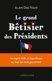 Alain Dag'Naud - Le grand bêtisier des présidents.