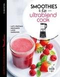 Sandrine Houdré-Grégoire - Smoothies & Cie avec Ultrablend Cook - Les petits livres de recettes Moulinex.