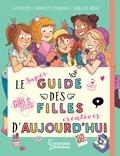 Aurore Meyer - Le super guide des filles d'aujourd'hui.
