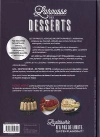 Le Larousse des desserts. La bible des amateurs et des professionnels