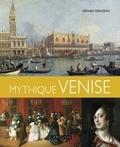 Gérard Denizeau - Mythique Venise.