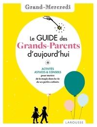 Grand-Mercredi - Le guide des grands-parents d'aujourd'hui par Grand Mercredi.