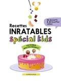 Larousse - Recettes inratables spécial kids.