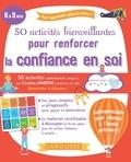 Caroline Jambon - 50 activités bienveillantes pour renforcer la confiance en soi des enfants.