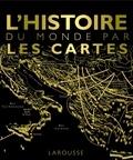 Jonathan Metcalf - L'histoire du monde par les cartes.