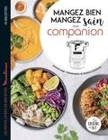 Séverine Augé - Mangez bien mangez sain avec Companion - Les petits livres recettes Moulinex.