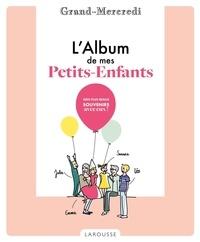 Grand-Mercredi - L'Album de mes petits-enfants.