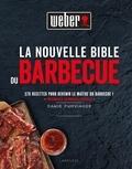 Jamie Purviance - La nouvelle Bible du BBQ.