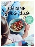 Vincent Amiel et Claire Payen - Cuisine solo-duo - Des petits plats faciles et gourmands pour moi ou pour deux.