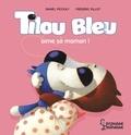 Daniel Picouly - Tilou bleu aime sa maman.