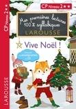 XXX - Mes premières lectures 100 % syllabiques Niveau 2 vive noel.