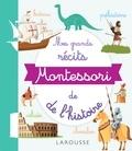 Gwenaëlle Hamon - Ma première encyclopédie Montessori de l'histoire du monde.