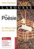 Collectif - La poésie du Moyen Age au XVIIIème siècle.