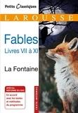 de La Fontaine - Fables livres VII à XI.