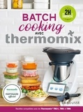 Bérengère Abraham - Batch Cooking Thermomix.