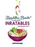 Audrey Cosson et Pauline Dubois - Bouddha bowls & autres plats inratables rien que pour moi !.