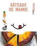 Collectif - Petit blabla - Gâteaux de Mamie.
