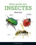 Michel Viard - Mini-guide des insectes.