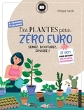Philippe Ferret - Cahier Des plantes pour zéro euro.