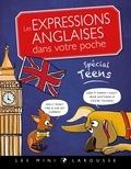 Mathilde Pyskir - Les expressions anglaises dans votre poche - Spécial Teens.