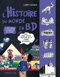 Larry Gonick - L'histoire du monde en BD Tome 1 : Du Big Bang à Alexandre le Grand.