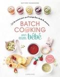 Quitterie Pasquesoone - Batch cooking des bébés.