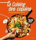 Zoé Armbruster - La cuisine des copains - Des recettes qui bluffent vos invités !.