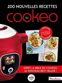 Séverine Augé et Pauline Dubois - 200 nouvelles recettes au Cookeo - 200 recettes incontournables pour cuisiner au quotidien.