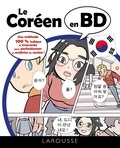 Eun-Kyung Ko et Inga Steinmetz - Le coréen en BD.