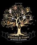 Larousse - L'Histoire de France de branche en branche.
