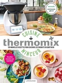Isabelle Guerre et Aline Princet - Cuisine minceur avec Thermomix - 120 nouvelles recettes pour cuisiner les produits du quotidien.