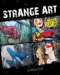 Carine Girac-Marinier - Strange art.