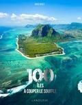 Brice Gruet - 100 îles à couper le souffle.