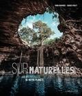 Yann Chavance et Hughes Piolet - SurNaturelles - Les merveilles de notre planète.