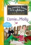 Hélène Heffner et Cecilia Stenmark - Mes premières lectures 100 % syllabiques L'ami de Molly.