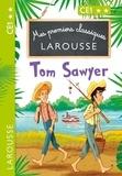 Anna Culleton - Mes premiers classiques LAROUSSE Tom Sawyer.