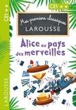 Catherine Mory - Mes premiers classiques LAROUSSE Alice au pays des merveilles.