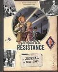 Laurent Avezou - Les enfants de la Résistance  : Le journal de 1940 à 1943.