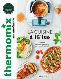 Isabelle Guerre - La cuisine à IG bas - 50 recettes et de nombreux conseils pour trouver l'équilibre !.