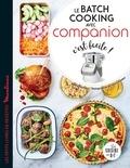 Sandra Thomann - Le batch cooking avec Companion c'est facile !.