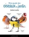 Guilhem Lesaffre - mini-guide des oiseaux du jardin.
