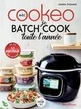 Sandra Thomann - Je batch cook toute l'année avec Cookeo.