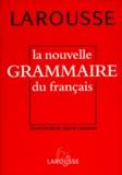 René Lagane et Jean Dubois - La Nouvelle grammaire du français.
