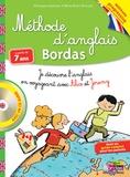 Véronique Anderson et Marie-Reine Bernard - Méthode d'anglais Bordas à partir de 7 ans - Je découvre l'anglais en voyageant avec Alice et Jeremy. 1 CD audio