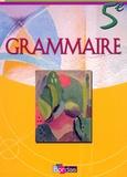 Joëlle Paul - Grammaire 5e - Manuel de l'élève.