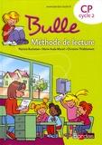 Marie-Aude Murail et Patricia Bucheton - Bulle CP Cycle 2 - Méthode de lecture.