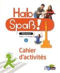 Elisabeth Lansel et Laetitia Bally - Allemand 1re année Hab Spass ! - Cahier d'activités.