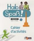 Elisabeth Lansel - Allemand Palier 1 - 2e année A1-A2 Hab Spass ! - Cahier d'activités.